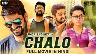 CHALO - Blockbuster Telugu Hindi Dubbed Action Romantic Movie | Naga Shaurya & Rashmika Mandanna