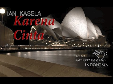 IAN KASELA - KARENA CINTA - Official Lyrics Video