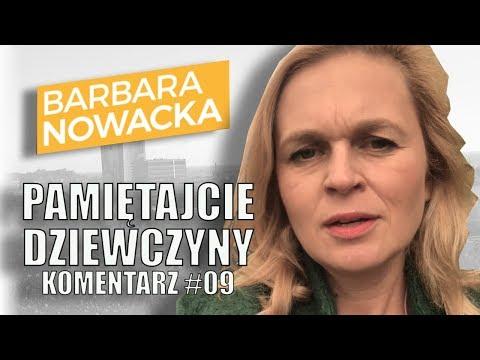 Barbara Nowacka, komentarz #09 - Wyszłyśmy razem na ulice.