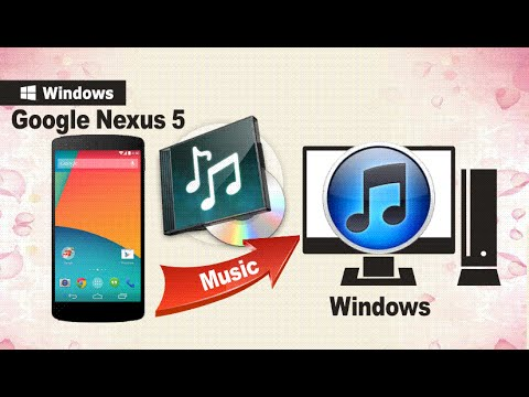 Sync Nexus 5 Music: How to Sync Music from Google Nexus 5 to Computer or iTunes