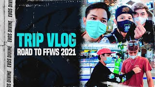 TRIP VLOG ROAD TO FFWS 2021