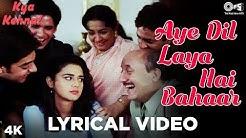 Aye Dil Laya Hai Bahaar Lyrical - Kya Kehna | Preity Zinta | Kavita Krishnamurthy & Hariharan