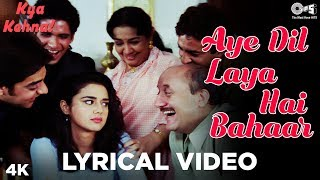 aye-dil-laya-hai-bahaar-al---kya-kehna-preity-zinta-kavita-krishnamurthy-hariharan