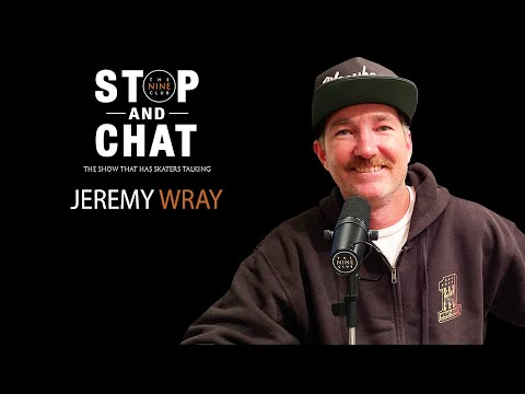 Jeremy Wray - Stop And Chat | The Nine Club With Chris Roberts