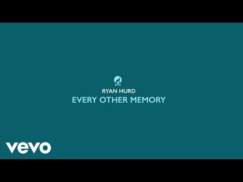 Ryan-Hurd-Every-Other-Memory-Lyric-Video