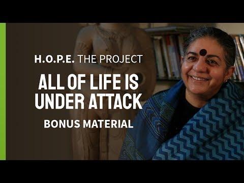 H.O.P.E. What You Eat Matters - BONUS MATERIAL: Dr. Vandana Shiva (E/DE/AR)