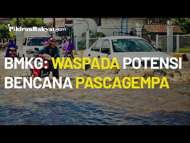 BMKG: Waspada Adanya Potensi Bencana Longsor dan Banjir Bandang Pascagempa Kabupaten Malang