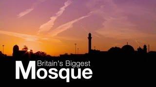Channel 5: Inside Britain's Biggest Mosque run by Ahmadiyya Muslims