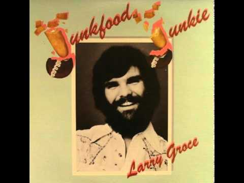 Larry Groce - Junk Food Junkie (New Stereo Recording)