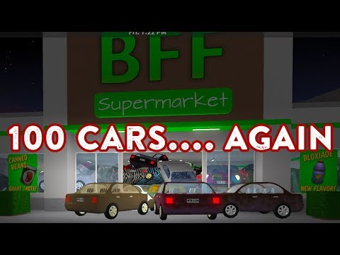 ROBLOX | Welcome To Bloxburg: 100 CARS IN THE SUPERMARKET!!!