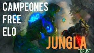 Campeones free elo   Jungla   Tierlist parche 6.16