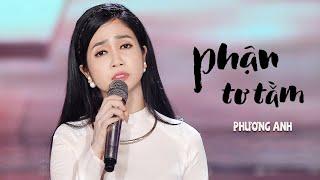 Phận Tơ Tằm - Phương Anh [MV Official]