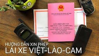 Hướng dẫn xin phép lái xe từ VN đi Cam, Lào - Phí 50k VND