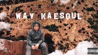 Gambar cover Kae $oul - WAY