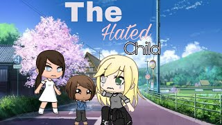 The hated child |•gacha life•| mini movie •|gacha TV shows