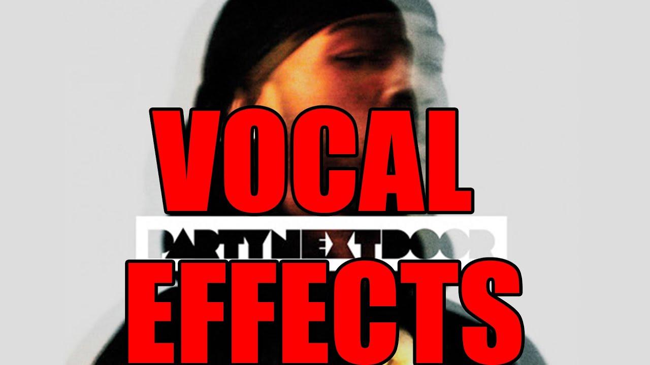 vocal tutorial partynextdoor pnd effects fl studio 11 12 youtube. Black Bedroom Furniture Sets. Home Design Ideas