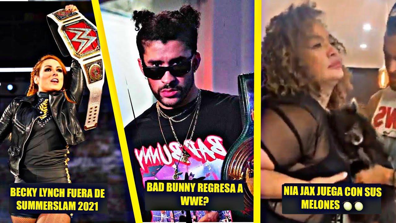 Becky Lynch Fuera de Summerslam - Nia Jax Juega con sus Melones 🔥 - Bad Bunny Regresa a Wwe?
