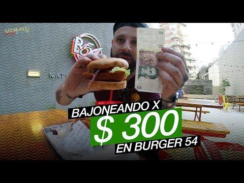 Bajoneando por $ 300 en burger 54