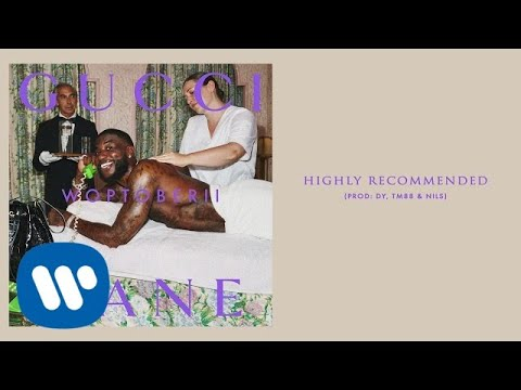 Gucci Mane – Highly Recommended [Official Audio]