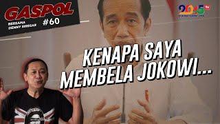 Denny Siregar: KENAPA SAYA MEMBELA JOKOWI ... (Gaspol #60)