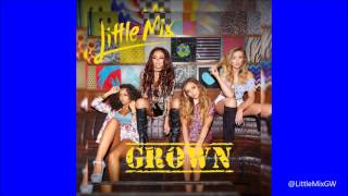 Download Little Mix - Grown [Extended Mix] Mp3