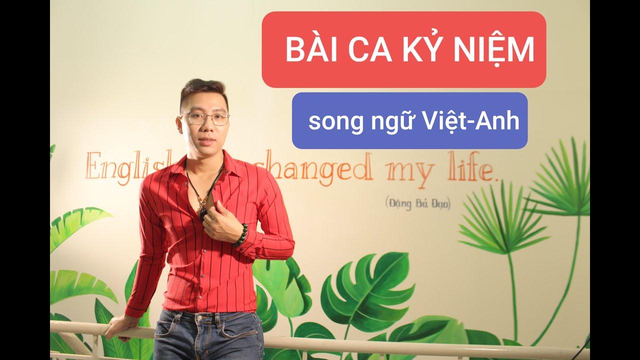 BÀI CA KỶ NIỆM song ngữ Việt-Anh   BOLERO TIẾNG ANH