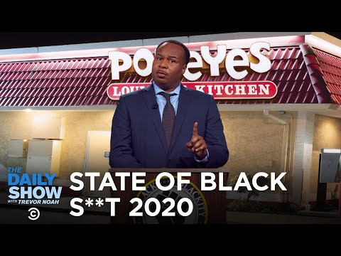 The 2020 State Of Black S**t Address | The Daily Show