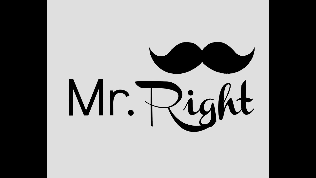 Image result for mr right