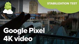 Google Pixel 4K video stabilization test
