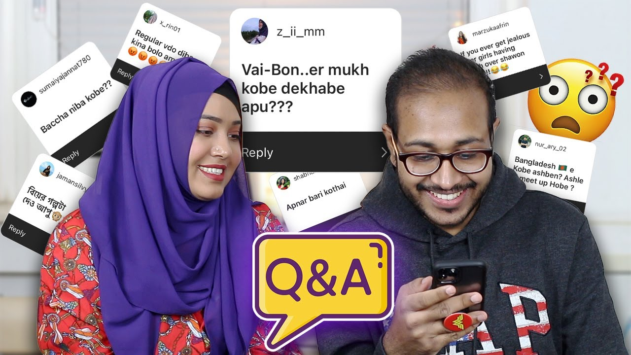 Q&A: কঠিন প্রশ্নের সম্মুখীন হলাম | Get to know us Better!