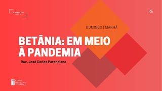 Culto Matutino   10.01.2021   Betânia-Em meio a pandemia
