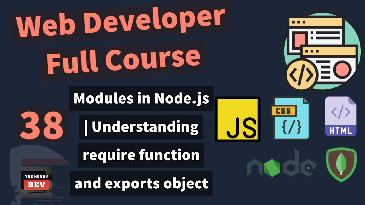 Web Developer Full Course - Modules in Node.js   Understanding Require Function & Exports Object