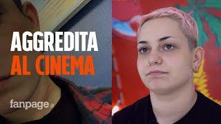 """Picchiata per la coda al cinema, Valentina, 22 anni: """"Quell'uomo mi ha dato un pugno in faccia"""""""