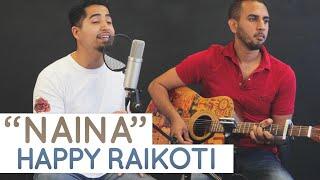 """Naina"" (Happy Raikoti, Beenu Dhillon) | Raja Kandola @ Playground Studio"