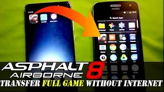 ASPHALT 8 | MOVE TO ANOTHER PHONE WITHOUT INTERNET