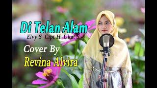 DITELAN ALAM (Elvi S) - Revina Alvira (Dangdut Cover)