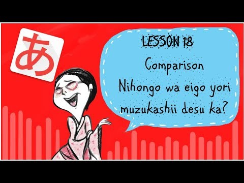 #18 Learn Japanese - Comparing Things In Japanese (Comparison)