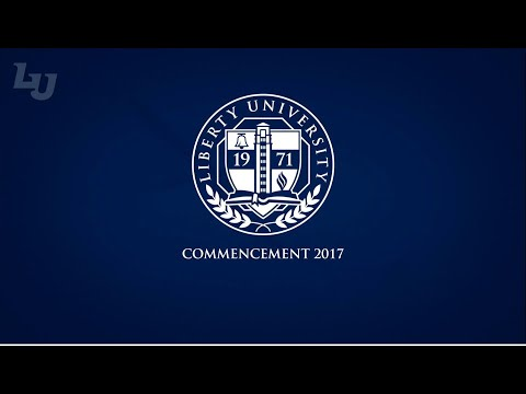 Liberty University Commencement 2017 - Live!