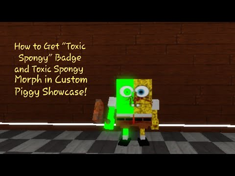 Toxic Badge Roblox How To Get Spongy Badge And Spongy Morph In Roblox Custom Piggy Showcase Youtube