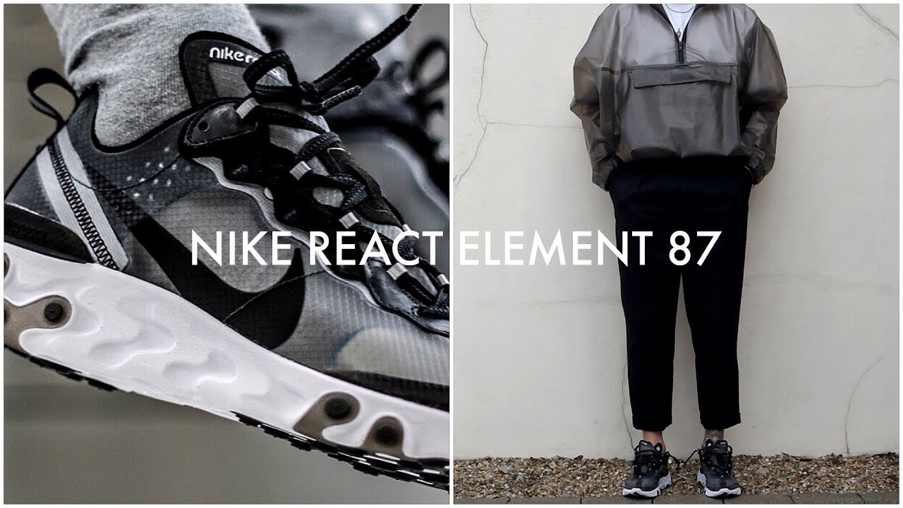 really cheap recognized brands innovative design HOW TO STYLE NIKE REACT ELEMENT 87 | 3 Outfit Ideas | Men's Fashion |  Daniel Simmons