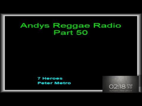 Andys Reggae Radio-Part 50