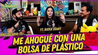 La Cotorrisa - Anecdotario 75 - Me ahogué con una bolsa de plástico  Ft. Alexa Zuart