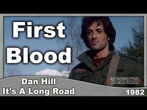 Dan Hill - It's A Long Road (First Blood) (1982)