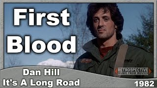 Скачать Dan Hill It S A Long Road First Blood 1982