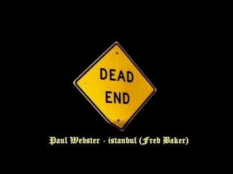 Paul Webster - Istanbul (Fred Baker)