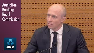 ANZ's Head of Home & Retail Lending | Banking Royal Commission  - Round 1.10