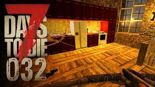 🔨 7 Days to Die [032] [Vom Garten in die Küche] Let's Play Gameplay Deutsch German thumbnail