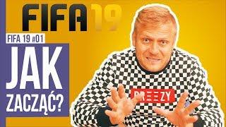 JAK ZACZĄĆ GRAĆ? / FIFA19 #01