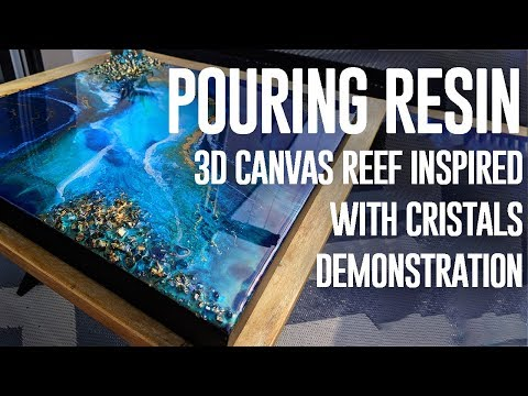 | REEF INSPIRED RESIN'ART | resin pour on a 3D canvas | DEMONSTRATION |