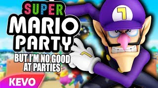 Mario Party but I am no good at parties